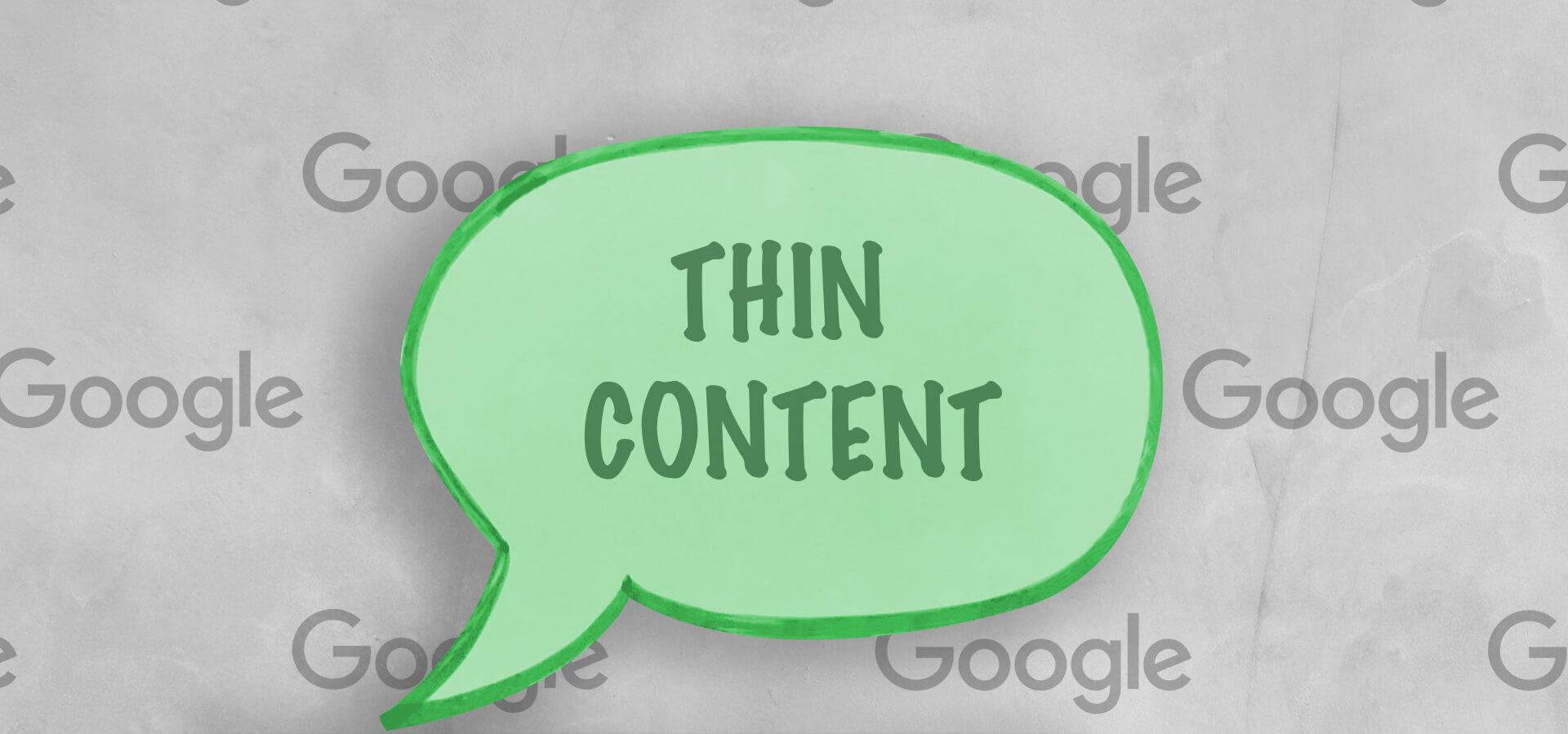 Das sagt Google zu Thin Content